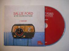 SALLIE FORD & THE SOUND OUTSIDE : I SWEAR ♦ CD SINGLE PORT GRATUIT ♦