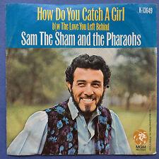 Sam The Sham & The Pharaohs - How Do You Catch A Girl - MGM K13649 Ex+