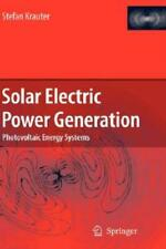 Solar Electric Power Generation - Photovoltaic Energy Systems: Modeling Of ...