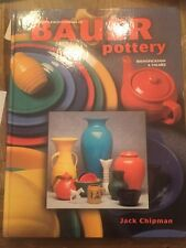 Collector's Encyclopedia Of Bauer Pottery Identification Values Chipman 1998