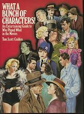 What a Bunch of Characters! : An Entertaining Guide to Who Played What (1984,HC)