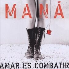 Man, Maná, Mana - Amar Es Combatir [New CD]