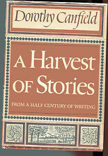 DOROTHY CANFIELD A Harvest of Stories From Half Century of Writing HB/DJ 1956