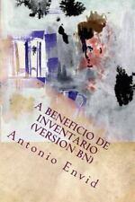 A Beneficio de Inventario. (Version Bn) by Antonio Envid (2015, Paperback)