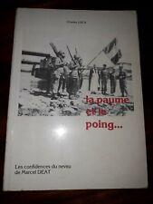 Charles Luca La Paume et le poing : Les confidences du neveu de Marcel Déat