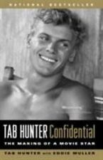 Tab Hunter Confidential : The Making of a Movie Star by Tab Hunter (2006,...
