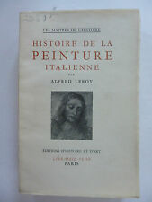 LEROY (Alfred). Histoire de la peinture italienne
