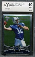 Andrew Luck #1 2012 Topps Chrome Rookie Card BCCG 10 Mint Condition