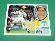 JEREMY BRECHET OLYMPIQUE LYON OL GERLAND PANINI FOOT 2003 FOOTBALL 2002-2003