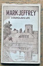 OLD BOOKLET Mark Jeffrey A Burglars Life  Days of Convictism in Australia