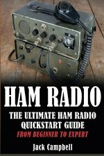 Ham Radio: Ultimate Radio Guide From Beginner to Expert Survival Communication