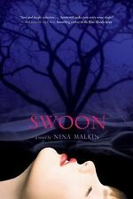 Swoon by Nina Malkin (2010, Paperback) LIKE NEW