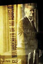 El Manuscrito de Mi Abuelo by Rafael Pardo (2013, Paperback)