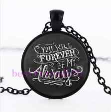 You Will Forever Be My Always Photo Cabochon Glass Black Chain Necklace