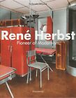 RENE HERBST Pioneer of Modernism Architecture Furniture Design Interiors ENG HB