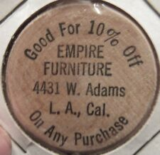 Vintage Empire Furniture Los Angeles, CA Wooden Nickel - Token California