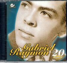 Gabriel Raymon Los 20 Mejores    BRAND  NEW SEALED CD