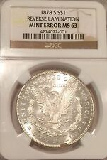 1878-S Morgan Silver Dollar/ NGC-MS63/Reverse Lamination/ Mint Error/1039905796