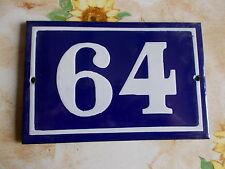 ANCIEN NUMERO *64*  EMAIL  MAISON  PLAQUE EMAILLEE DE RUE 15cmx10cm