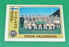 N°274 TURUN PALLOSEURA SUOMI FINLAND PANINI EURO FOOTBALL 1976-1977