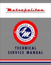 1954-1962 Metropolitan Shop Manual Nash Hudson AMC Technical Service Repair Book
