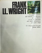 (Architettura) FRANK LL. WRIGHT - Di M. Dezzi Bardeschi - Sansoni 1970
