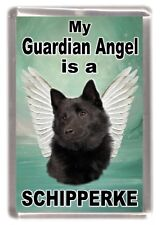 "Schipperke Dog Fridge Magnet ""My Guardian Angel is a Schipperke"" by Starprint"