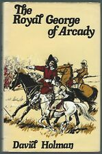 The Royal George Of Arcady David Holman Rex Collings 1979 First Edition Good