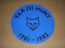 1981 YORKSHIRE FOX HUNTING STICKER - YORK & AINSTY (S) HUNT