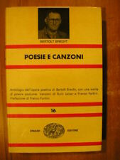 Bertolt Brecht POESIE E CANZONI ed. nuova universale Einaudi 1964 NUE 16