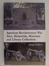 American Revolutionary War Sites, Memorials, Museums and Library Collections