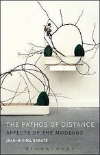 Pathos of Distance; Hardback Book; Rabate Jean-Michel, 9781501308000
