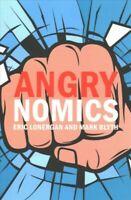 Angrynomics, Paperback by Lonergan, Eric; Blyth, Mark, Brand New, Free shippi...