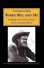 NEW Burro Bill and Me: Ramblings in the Arizona Desert by Edna Calkins Price