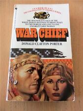 WAR CHIEF Book III Donald Clayton Porter 1981 Vintage Low $1.75 Ship