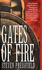 Gates of Fire : An Epic Novel of the Battle of Thermopylae by Steven Pressfield
