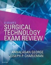 Elsevier's Surgical Technology Exam Review by Anbalagan George and Joseph E....