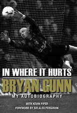 In Where it Hurts: My Autobiography, Bryan Gunn, New Book