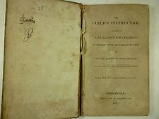 1825 The CHILD'S INSTRUCTOR Easy Lessons for Children BRIDGEPORT CT Reader
