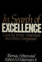 In Search of Excellence: Lessons from America's Best-Run Companies by Thomas J.