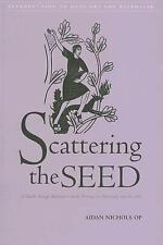 Scattering the Seed: A Guide Through Balthasar's Early Writins on Philosophy &