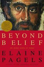 Beyond Belief: The Secret Gospel of Thomas by Elaine Pagels