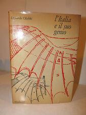 Tecnica Scienza - Olschki: L'Italia e il suo Genio 1964 Mondadori 2a ed. illust.