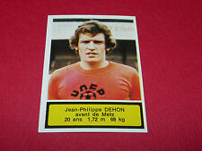 119 J-P. DEHON FC METZ ST-SYMPHORIEN AGEDUCATIFS FOOTBALL 1975-76 PANINI 75-1976