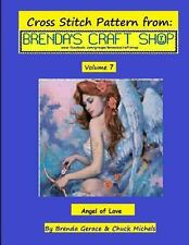 Angel of Love Cross Stitch Pattern : From Brenda's Craft Shop - Volume 7 by...
