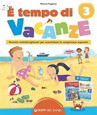 È tempo di vacanze. Vol. 3 - Puggioni Monica