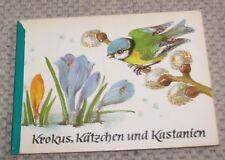 Krokus, Kätzchen und Kastanien Johanna Kraeger , Ilse Heßler DDR Kinderbuch
