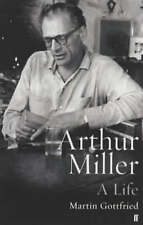 Arthur Miller: His Life and Work: A Life, Martin Gottfried, Paperback, New