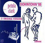 CLARK Petula - Downtown '88 - CD Album
