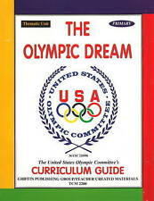 The Olympic Dream: Primary: Grades K-2: Primary by United States Olympic...
